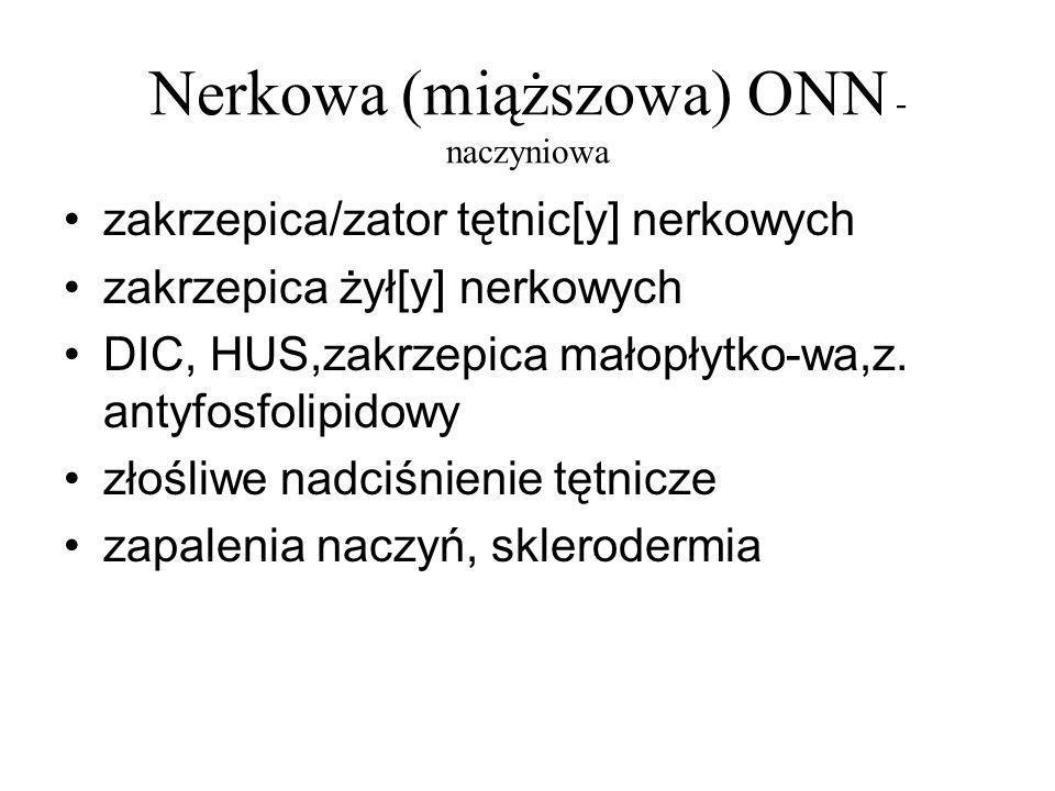 Nerkowa (miąższowa) ONN - naczyniowa