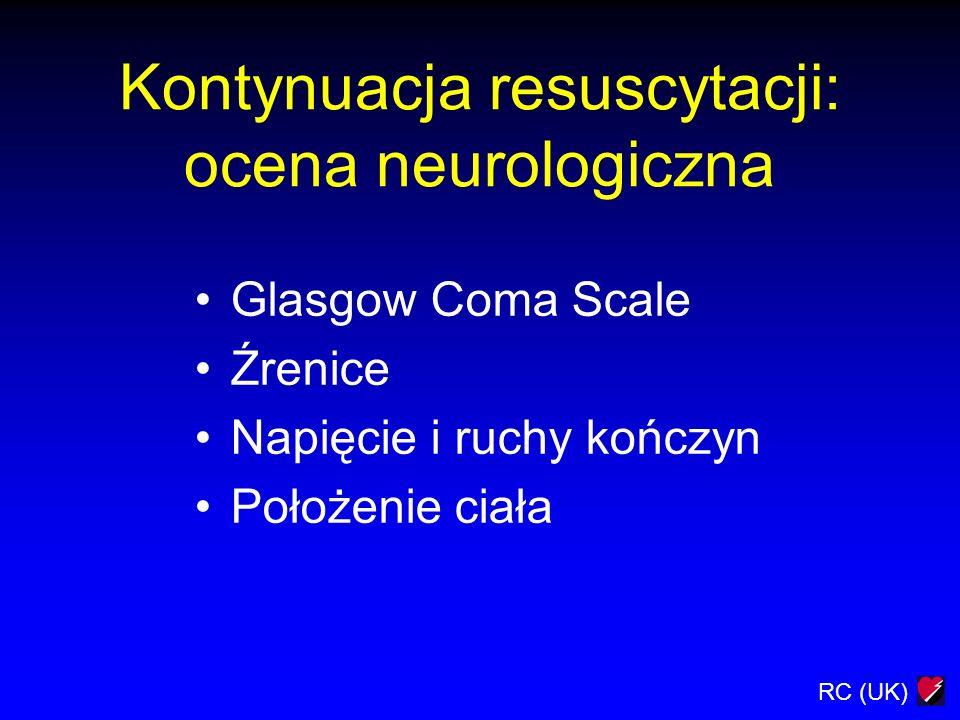 Kontynuacja resuscytacji: ocena neurologiczna