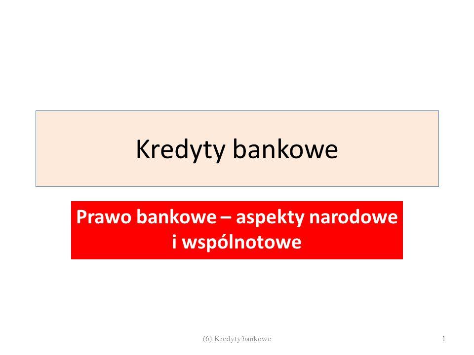 Prawo bankowe – aspekty narodowe i wspólnotowe
