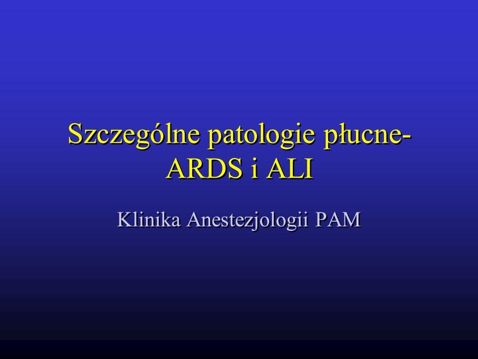 Szczególne patologie płucne-ARDS i ALI