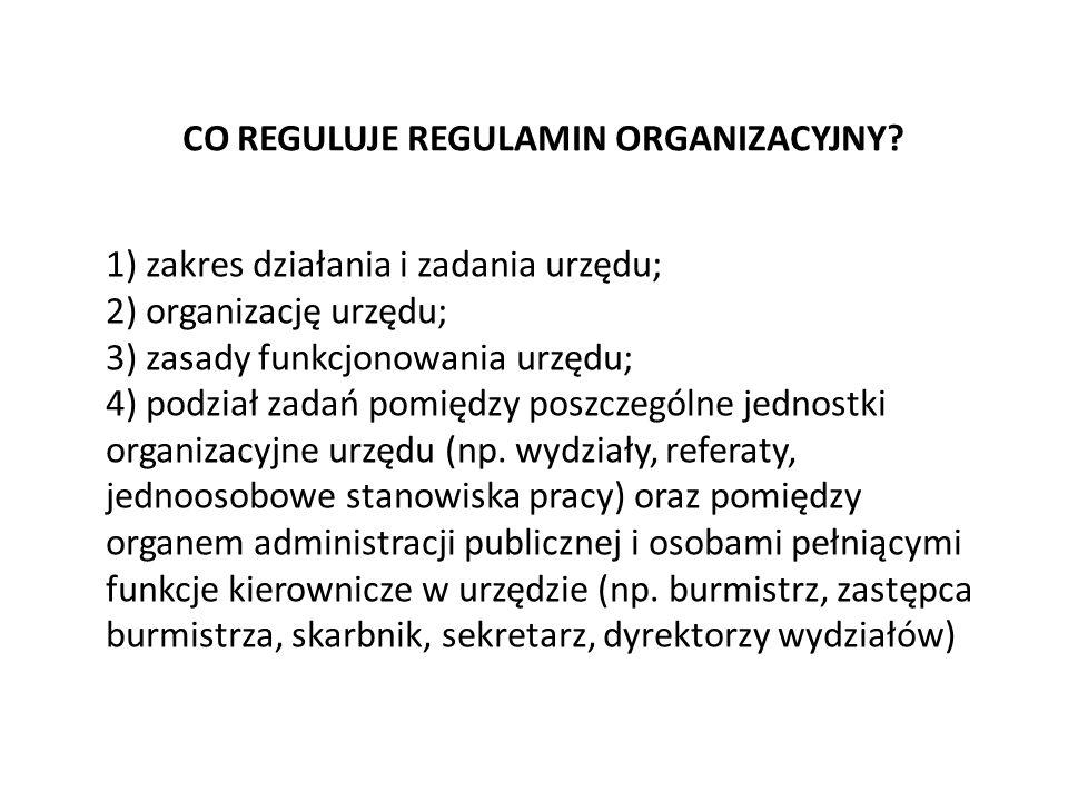 CO REGULUJE REGULAMIN ORGANIZACYJNY