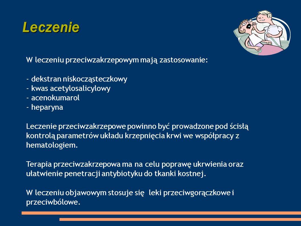 Leczenie W leczeniu przeciwzakrzepowym mają zastosowanie: