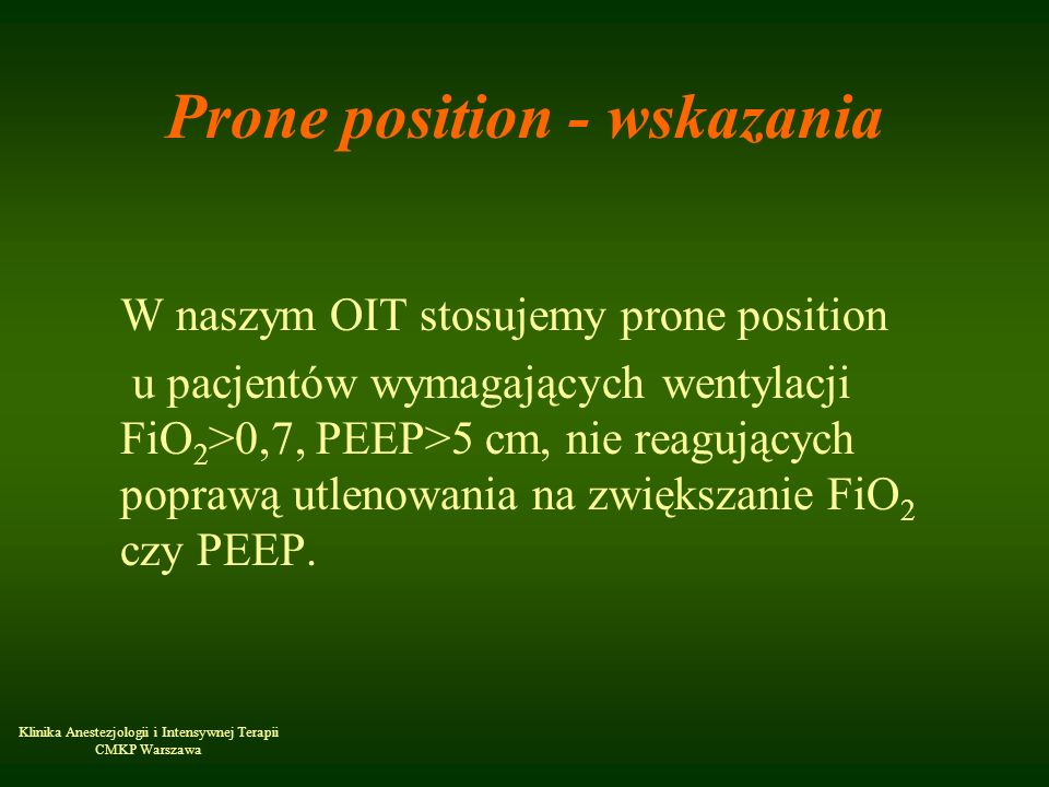 Prone position - wskazania
