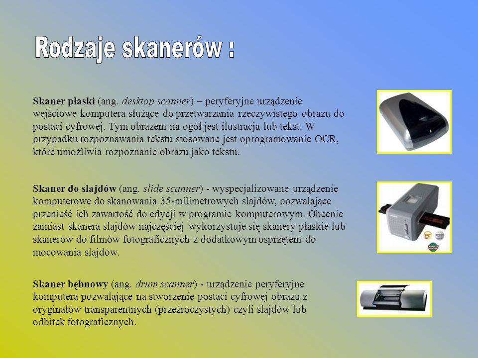 Rodzaje skanerów :