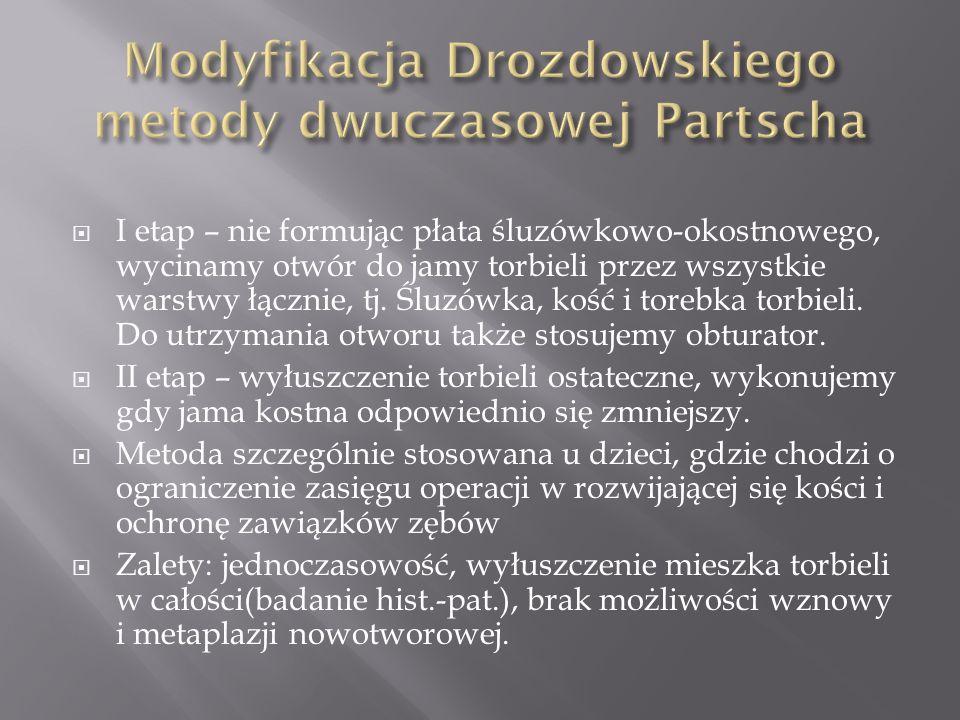 Modyfikacja Drozdowskiego metody dwuczasowej Partscha