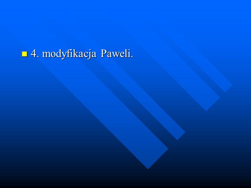 4. modyfikacja Paweli.