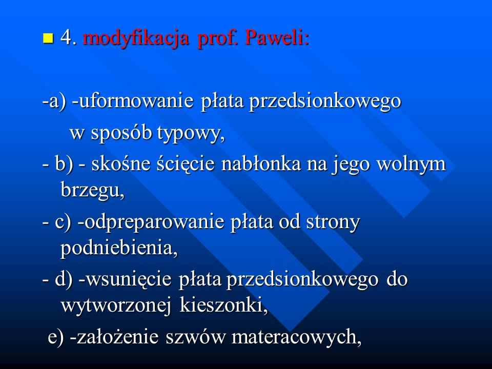 4. modyfikacja prof. Paweli: