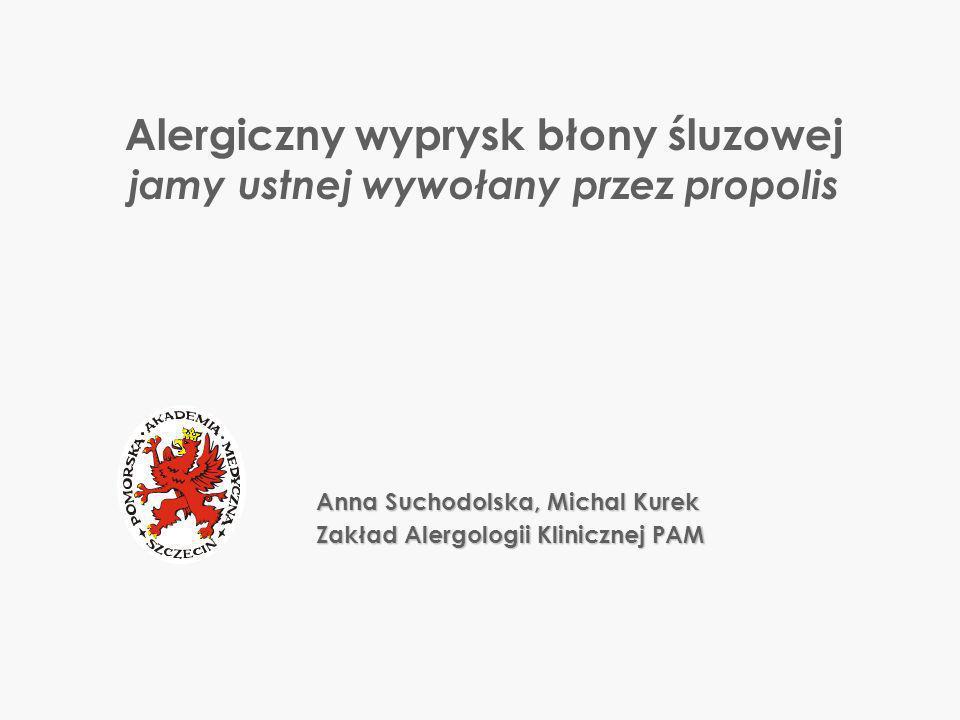 Alergiczny wyprysk błony śluzowej jamy ustnej wywołany przez propolis