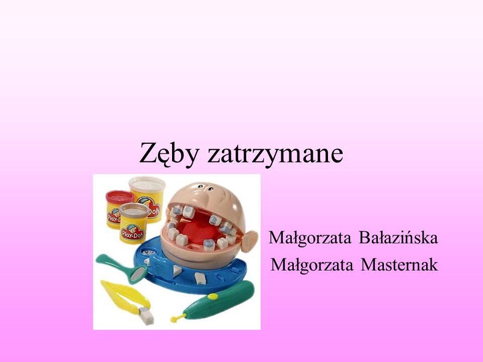 Małgorzata Bałazińska Małgorzata Masternak