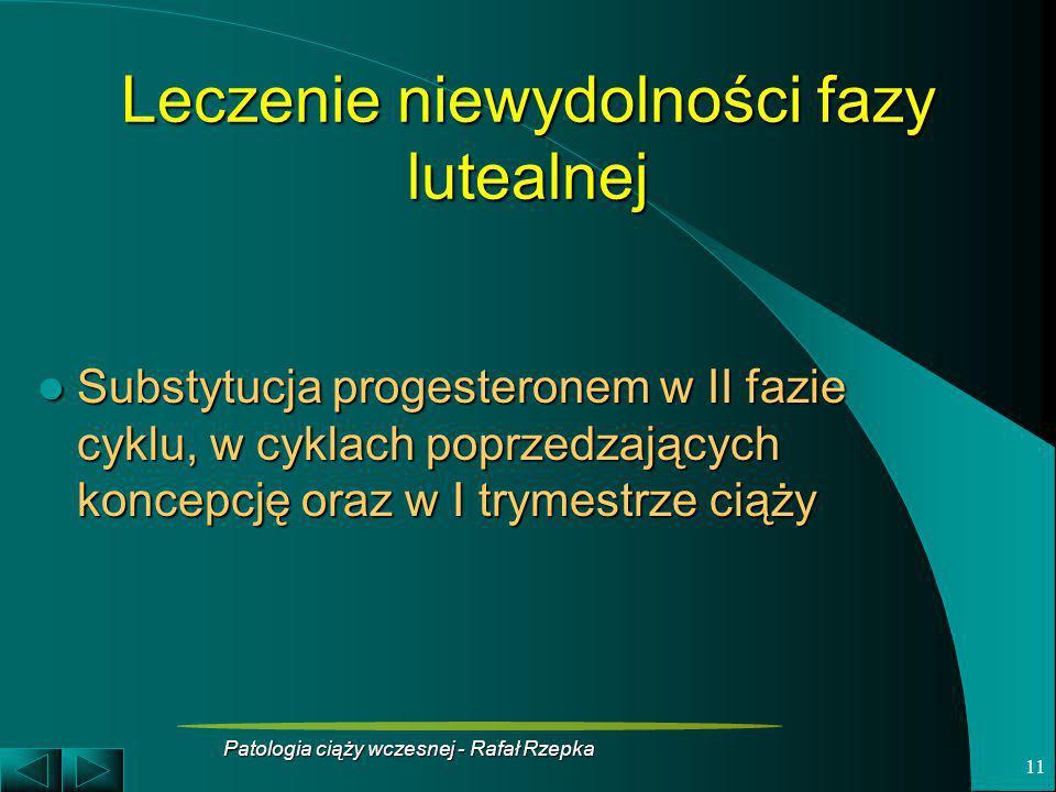 Leczenie niewydolności fazy lutealnej