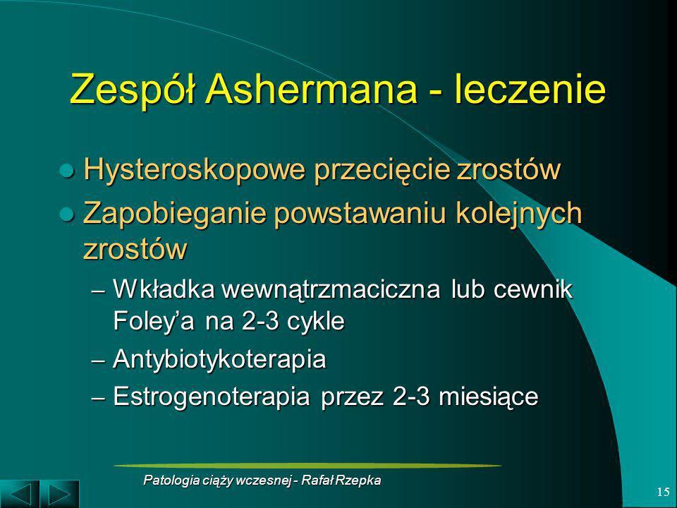 Zespół Ashermana - leczenie