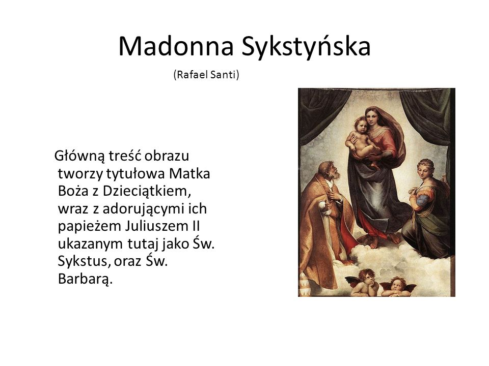 Madonna Sykstyńska(Rafael Santi)