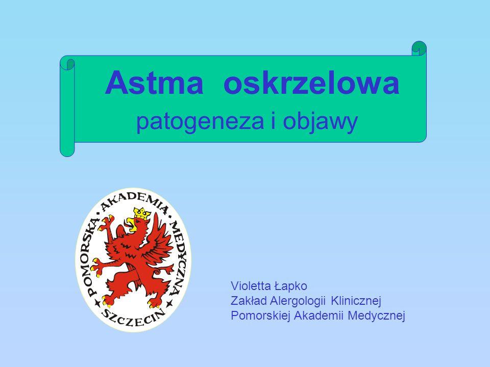 Astma oskrzelowa patogeneza i objawy