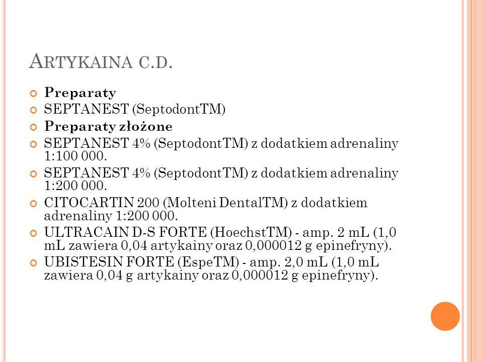Artykaina c.d. Preparaty SEPTANEST (SeptodontTM) Preparaty złożone