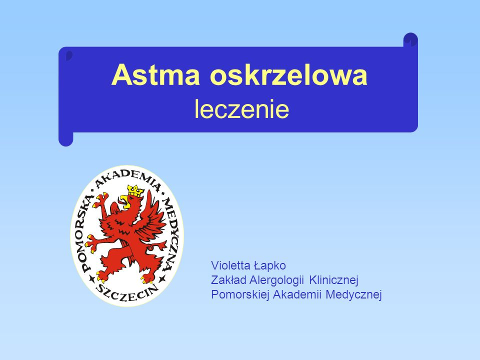 Astma oskrzelowa leczenie