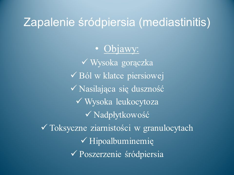 Zapalenie śródpiersia (mediastinitis)