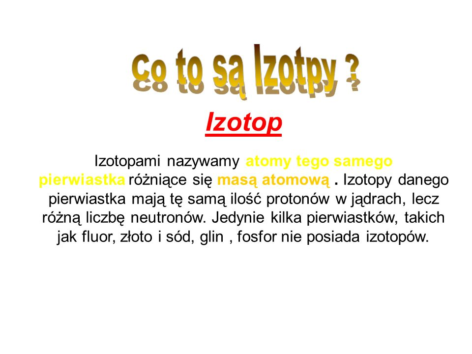 Co to są Izotpy Izotop.