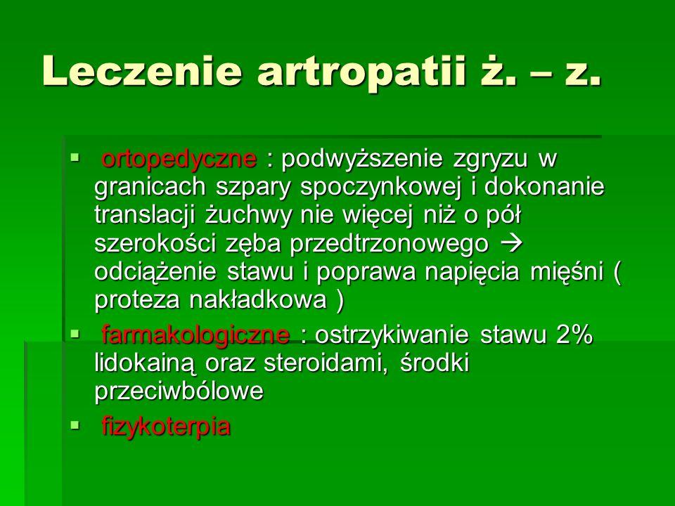 Leczenie artropatii ż. – z.