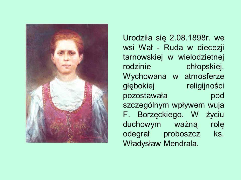 Urodziła się 2.08.1898r.