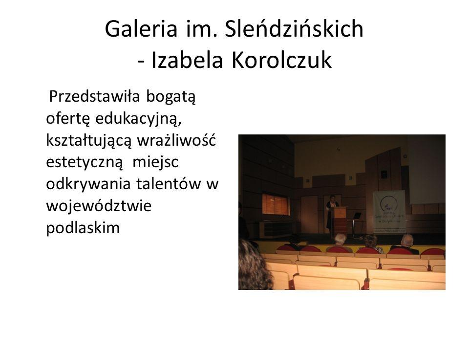 Galeria im. Sleńdzińskich - Izabela Korolczuk