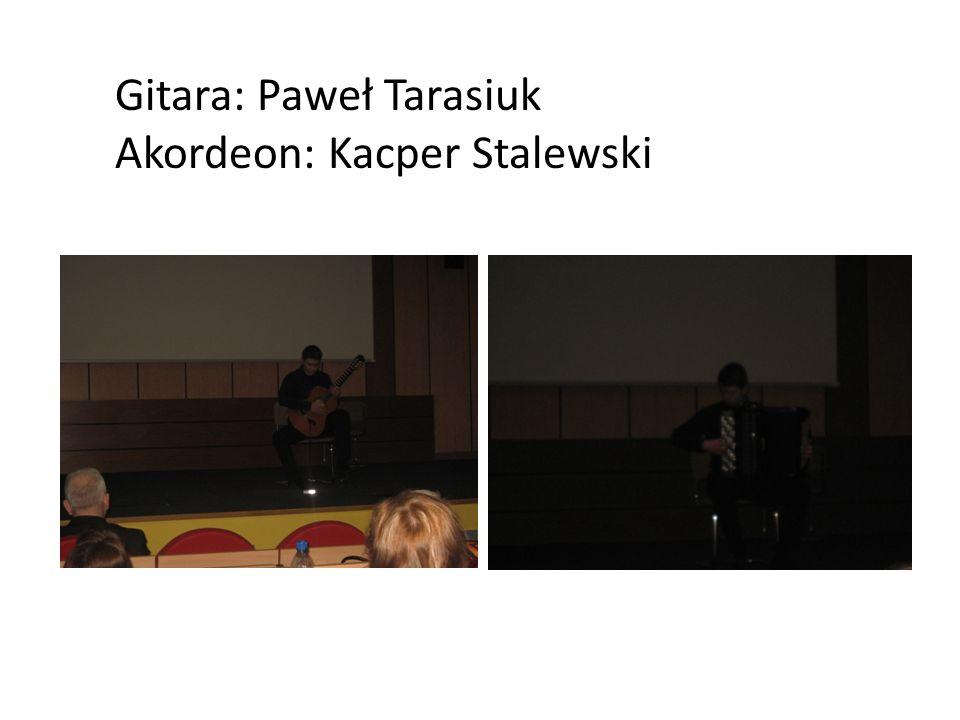 Gitara: Paweł Tarasiuk