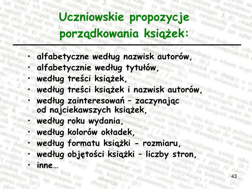Uczniowskie propozycje porządkowania książek: