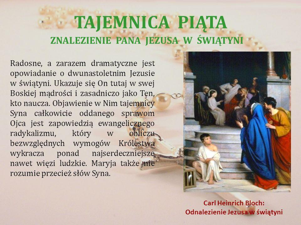 ZNALEZIENIE PANA JEZUSA W ŚWIĄTYNI Odnalezienie Jezusa w świątyni
