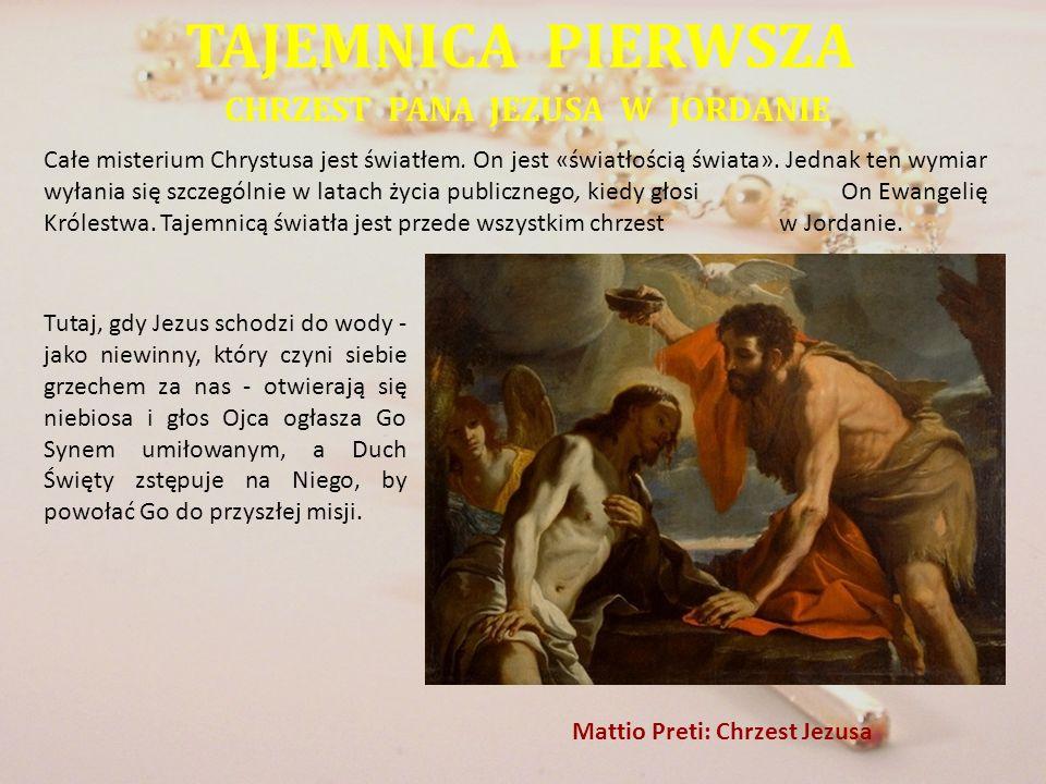 CHRZEST PANA JEZUSA W JORDANIE Mattio Preti: Chrzest Jezusa