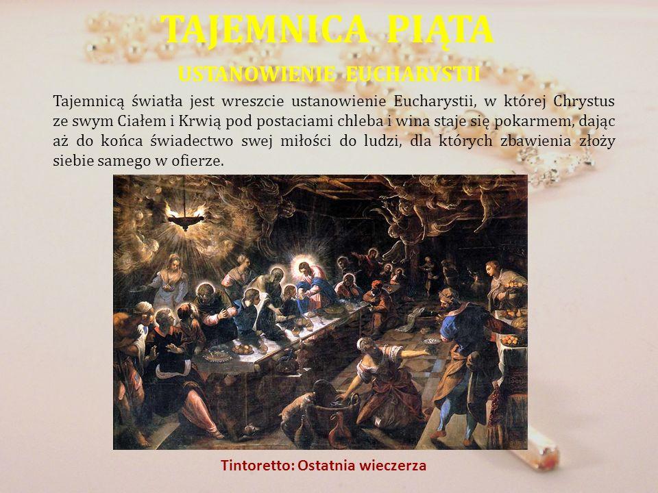 USTANOWIENIE EUCHARYSTII Tintoretto: Ostatnia wieczerza