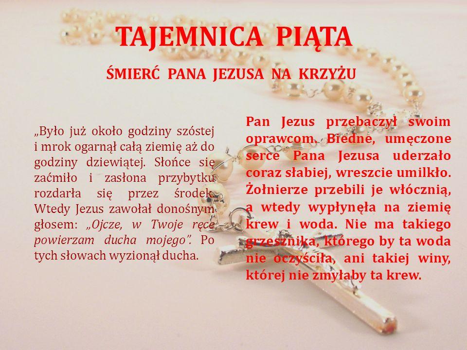 ŚMIERĆ PANA JEZUSA NA KRZYŻU