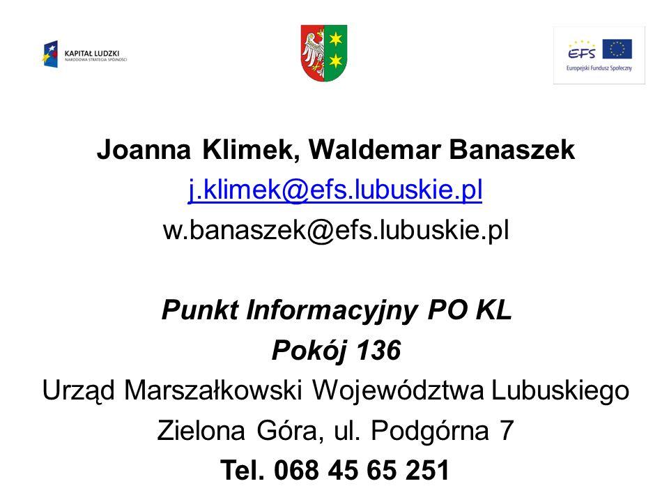 Joanna Klimek, Waldemar Banaszek Punkt Informacyjny PO KL