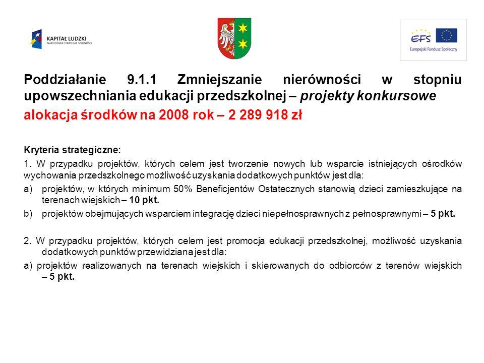 alokacja środków na 2008 rok – 2 289 918 zł