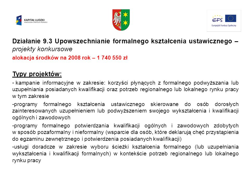 Działanie 9.3 Upowszechnianie formalnego kształcenia ustawicznego – projekty konkursowe
