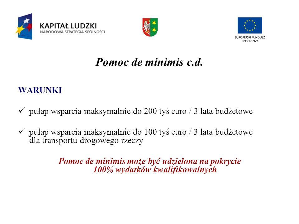 Pomoc de minimis c.d. WARUNKI