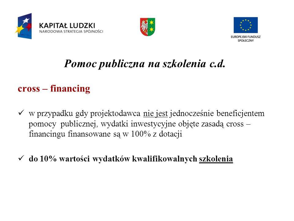 Pomoc publiczna na szkolenia c.d.
