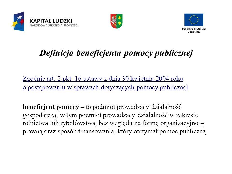 Definicja beneficjenta pomocy publicznej