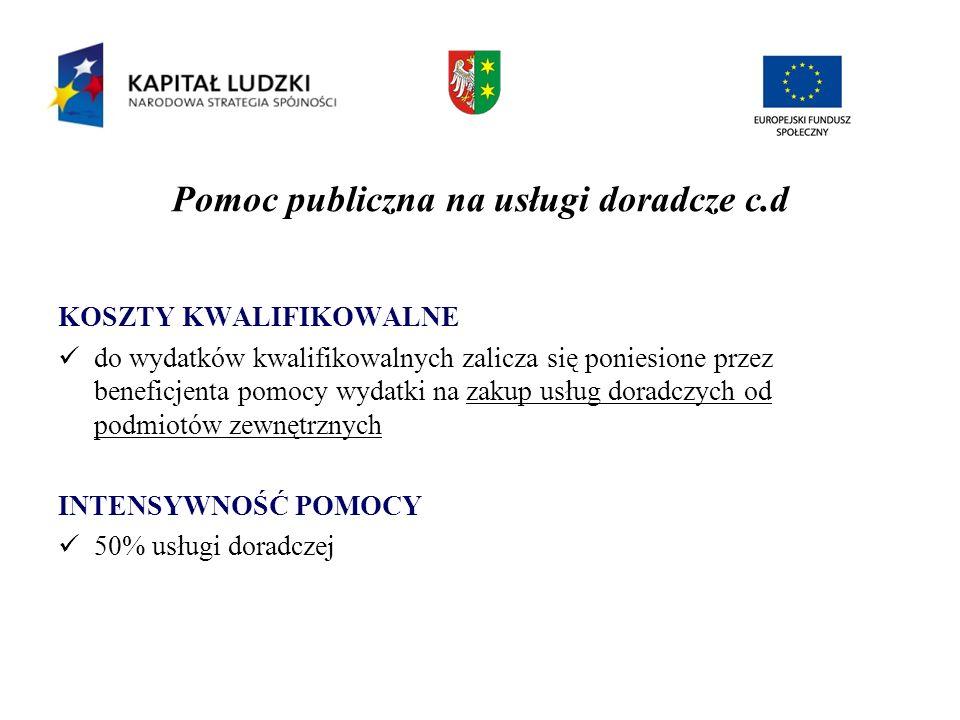 Pomoc publiczna na usługi doradcze c.d