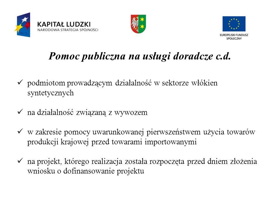Pomoc publiczna na usługi doradcze c.d.