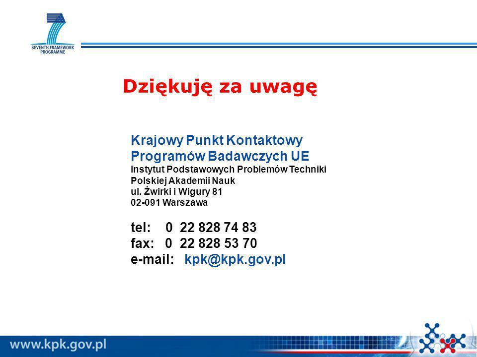 Dziękuję za uwagę Krajowy Punkt Kontaktowy Programów Badawczych UE