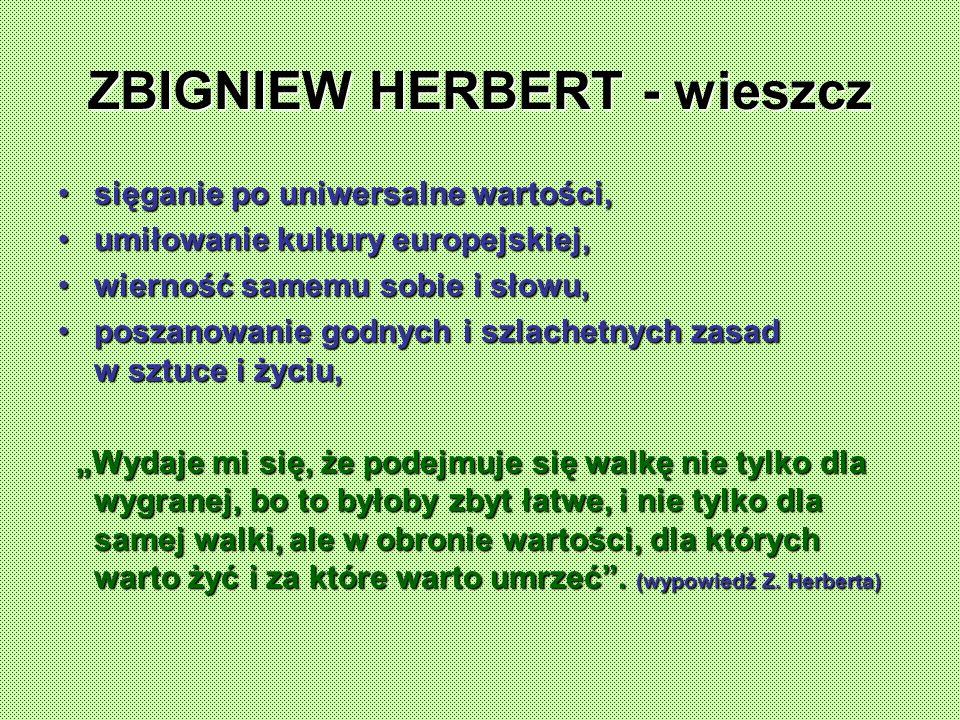 ZBIGNIEW HERBERT - wieszcz