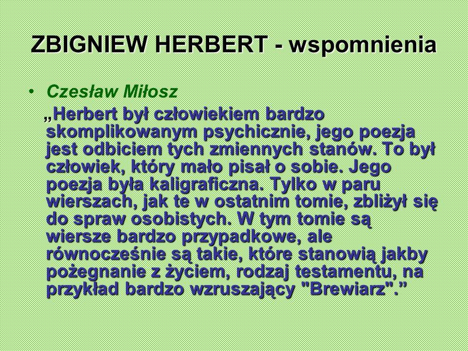 ZBIGNIEW HERBERT - wspomnienia