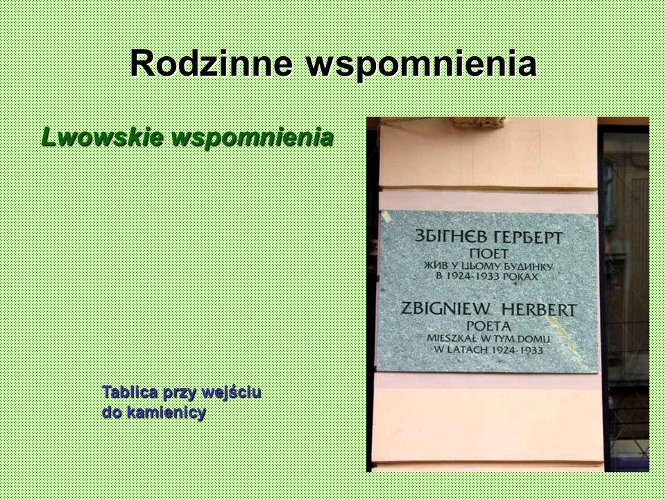 Rodzinne wspomnienia Lwowskie wspomnienia