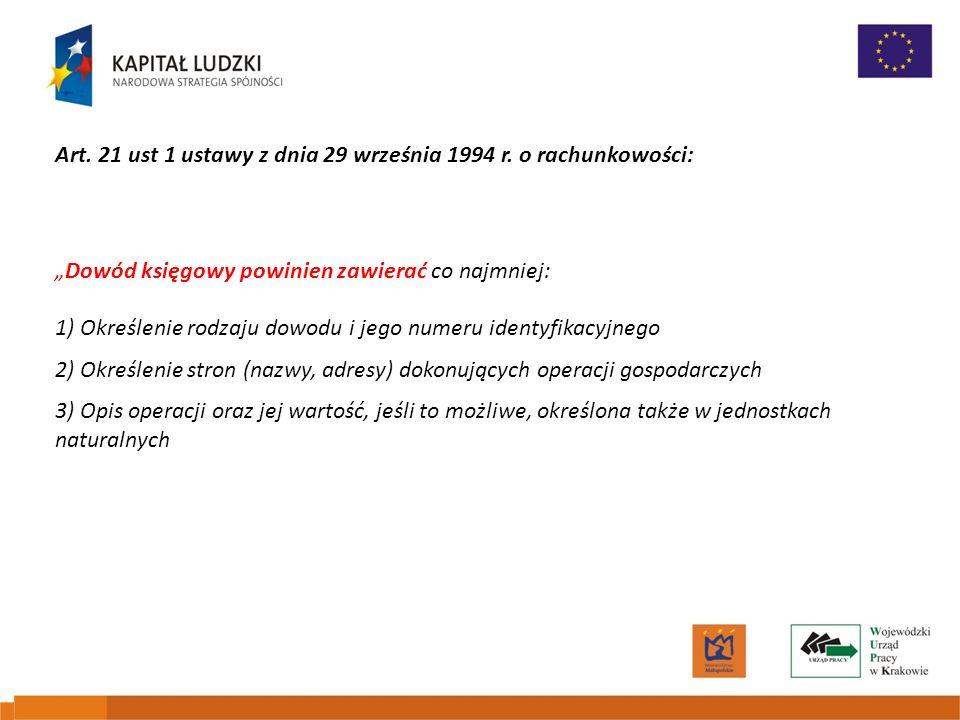 Art. 21 ust 1 ustawy z dnia 29 września 1994 r. o rachunkowości: