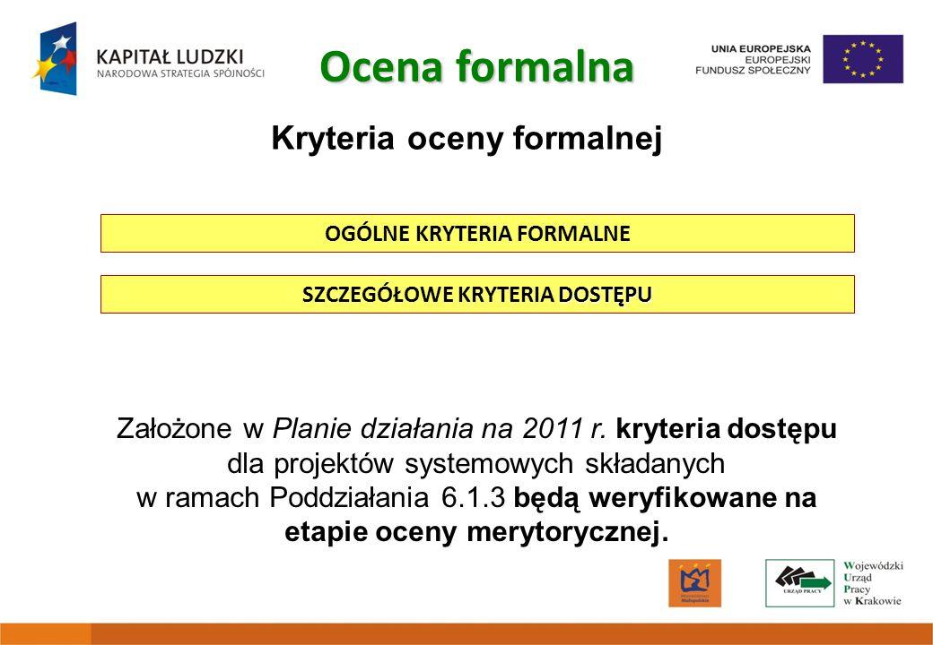 Ocena formalna Kryteria oceny formalnej