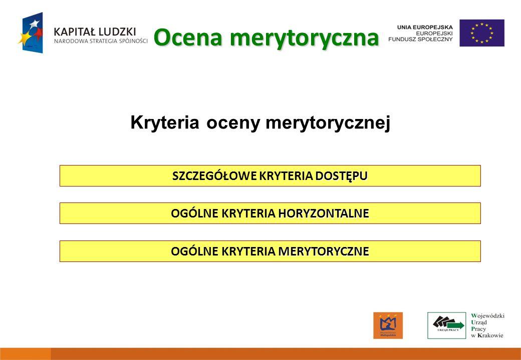 Ocena merytoryczna Kryteria oceny merytorycznej