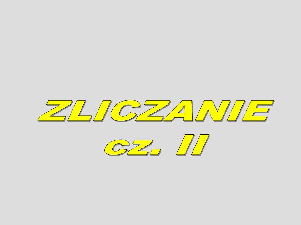 ZLICZANIE cz. II