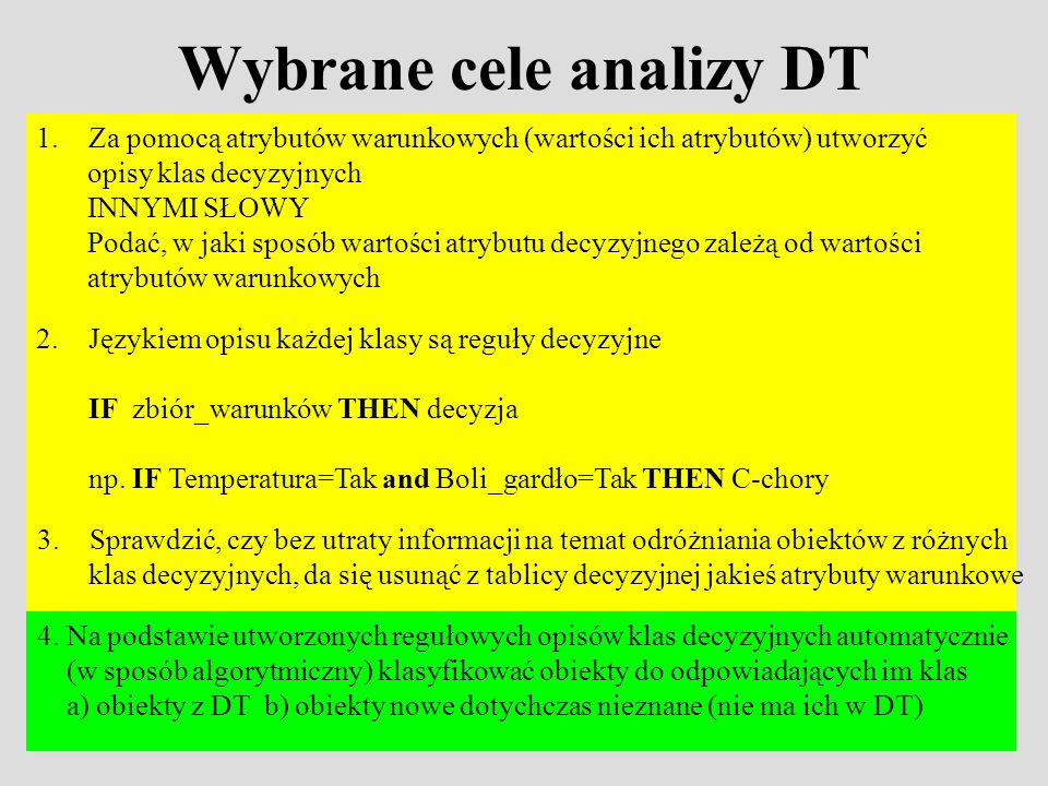 Wybrane cele analizy DT