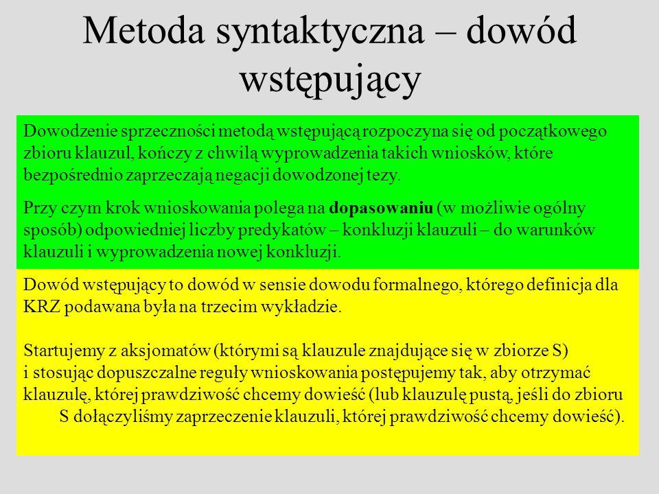 Metoda syntaktyczna – dowód wstępujący