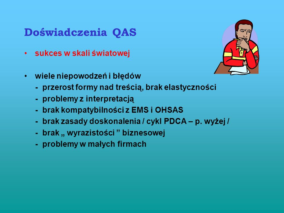 Doświadczenia QAS sukces w skali światowej wiele niepowodzeń i błędów