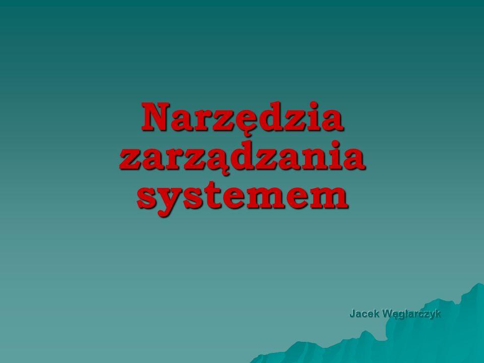 Narzędzia zarządzania systemem